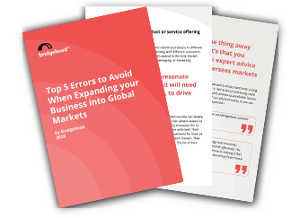 Download our list of top five mistakes that businesses make when expanding into overseas markets
